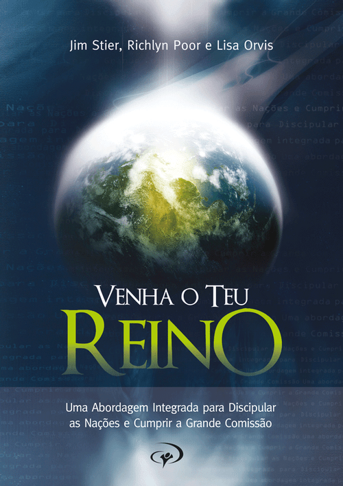 Venha o Teu Reino - Jim Stier, Richlyn Poor e Lisa Orvis