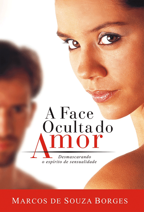 A Face Oculta do Amor - Pr. Coty