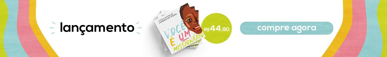 Você é um missionário