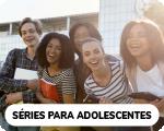 Séries para adolescentes